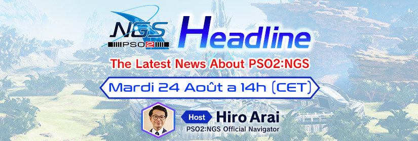 PSO2: NGS Headline #3 – Stream officiel le 24/08/2021